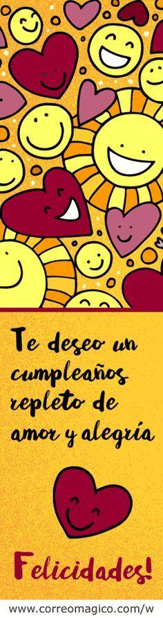 Te deseo un cumpleaños repleto de amor y alegría. Feliz cumpleaños