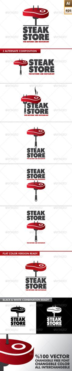 Steak Store Logo  #GraphicRiver         EPS – Ai  	 100% vector  	 Easy to edit color and text  Used font is free download  .dafont /tondu.font?fpp=50 	 Different 6 logo design combination ready  	 Black and white version  	 Resizeble  	 Fonts links in the folder     Created: 15December12 GraphicsFilesIncluded: VectorEPS #AIIllustrator Layered: Yes MinimumAdobeCSVersion: CS Resolution: Resizable Tags: Tongs #agency #beef #brand #business #company #concept #corporate #design #dinner…