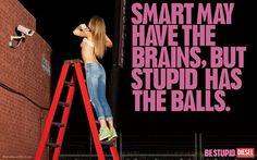 DIESEL AD - Be Stupid