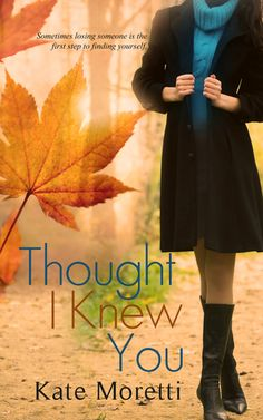 Chick Lit Central: The Blog!: Book Review: Thought I Knew You