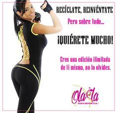 Frase del día. Recíclate, reinvéntate pero sobre todo… ¡Quiérete mucho! Eres una edición ilimitada de ti misma, no lo olvides. Visita nuestra página www.ola-laropadeportiva.com... Y encuentra la mejor versión en prendas deportivas para ti. #Autoestima #Innovación #Superación #Éxitos #Mujer #Colombia