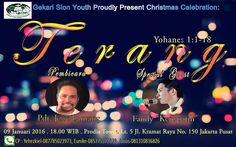 """#repost Gekari Sion Youth proudly present Christmas celebration """"Terang"""" Yohanes 1:1-18 Live Concert Christmas Celebration  Date: Saturday 9th January 2016  Place: Prodia Tower lt.5 Jl. Kramat Raya no.150 Jakarta Pusat  Time: 18.00 till drop!  Speaker: Pdt. Jesse Lantang  Special performance by:  Fandy 'Kerispatih'  Limited seats!!!! Go grab the RSVP for free  please contact: Yehezkiel (wa: 087785023973) Eunike (wa: 085775372839) Amos (wa: 081310836826)  Be the light and shining in your…"""