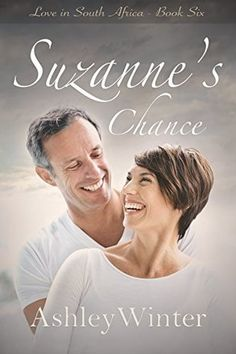 Suzanne's Chance by Ashley Winter Christian Fiction Books, The Originals Characters, Romance Authors, Book Series, South Africa, This Book, African, Adventure, Blessing