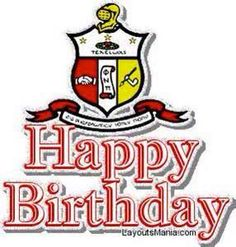 Happy Birthday Kappa Alpha Psi Kappa Alpha Psi Fraternity, Delta Sigma Theta, Happy Birthday Rose, Birthday Love, Divine Nine, Happy A, Family Values, Greek Life, Way To Make Money