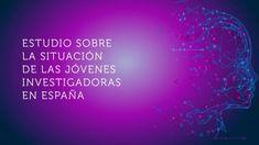 Informe sobre la situación de las jóvenes investigadoras en España - YouTube Neon Signs, Youtube, Gender Stereotypes, Studios, Science, Youtubers, Youtube Movies