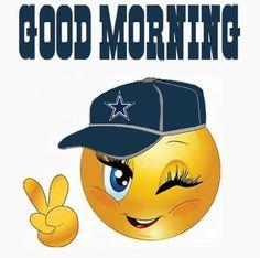 Dallas Cowboys Emoji, Dallas Cowboys Quotes, Dallas Cowboys Wallpaper, Dallas Cowboys Pictures, Cowboy Pictures, Good Morning Sweetheart Quotes, Cute Good Morning Quotes, Good Morning Picture, Good Morning Good Night