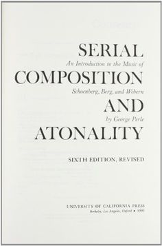 Serial Composition and Atonality: An Introduction to the Music of Schoenberg, Berg, and Webern by George Perle http://www.amazon.com/dp/0520074300/ref=cm_sw_r_pi_dp_duldwb18Z1A3Q