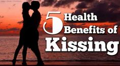 05 Benefits From Kissing