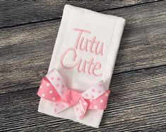 Items similar to Tutu Cute Burp Cloth with Bow, Embroidered Baby Girl Burp Clothes, Hospital Bag Necessity, Newborn Girl Burp Rag, Unique Baby Shower Gift on Etsy Birth Announcement Template, Birth Announcement Boy, Newborn Necessities, Magnolia Colors, Burp Rags, Unique Baby Shower Gifts, Baby Monogram, Baby Burp Cloths, Machine Embroidery