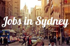 Finding a Job in Sydney: resources, list of recruiters and Australian resume tips.