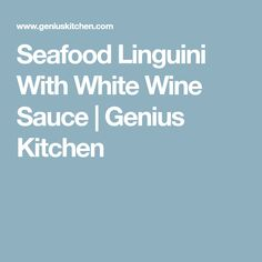Seafood Linguini With White Wine Sauce Healthy Options, Healthy Recipes, Seven Fishes, Italian Spices, Dry White Wine, Wine Sauce, Fish And Seafood, Coconut Flour, Recipe Using