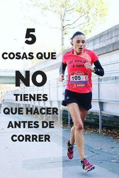 ¡Nunca hagas estas 5 cosas antes de correr!