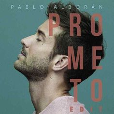 Prometo Edit (EP) de Pablo Alboran