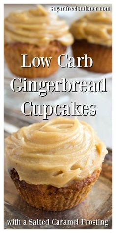 Low carb gingerbread cupcakes with a sugar-free salted caramel frosting - a fing. Low Crab Recipes Low carb gingerbread cupcakes with a sugar-free salted caramel frosting - a fing. Sugar Free Desserts, Sugar Free Recipes, Low Carb Desserts, Low Carb Recipes, Dessert Recipes, Dessert Ideas, Crab Recipes, Dinner Recipes, Dairy Recipes