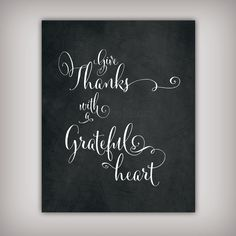 Give Thanks  8x10 & 5x7 INSTANT DOWNLOADS  by BuhbayQuotes on Etsy, $7.25