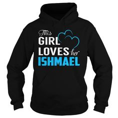 This Girl Loves Her ISHMAEL - Last Name, Surname T-Shirt