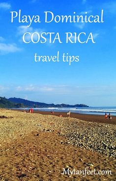 Playa Dominical in Costa Rica is a small popular surfing beach town in the South Pacific. Find out the best things to do, places to eat and stay