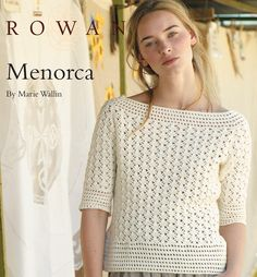 FREE crochet pattern from Rowan!  Menorca by Marie Wallin, in Siena 4-ply.