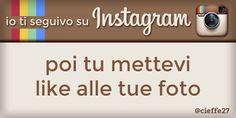 Io ti seguivo su Instagram, poi tu mettevi like alle tue foto