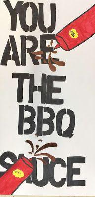 Kim & Karen: 2 Soul Sisters (Art Education Blog): You Are The BBQ Sauce