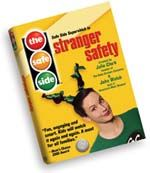 STRANGER DANGER - The Safe Side Stranger Safety DVD at MyPreciousKid.com - This DVD is a must watch more than once. It is the best way I have seen to keep children safe without terrifying them. This board has excellent tips for toddlers http://pinterest.com/resa3488/kid-friendly-fun/