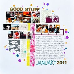 I love this idea: do a 'good stuff' layout for every month of the year. From Amy Tan's blog.
