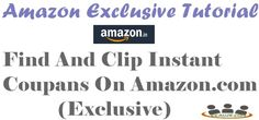 Find And Clip Instant Coupans On Amazon.com (Exclusive)