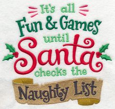 Until Santa Checks the Naughty List design (L6721) from www.Emblibrary.com