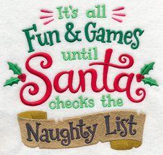 Until Santa Checks the Naughty List design (L6721) from www.Emblibrary.com