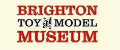 Visit us   Brighton Toy and Model Museum