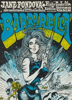 Original 1971 Czech poster to the cult science fiction film Barbarella Starring Jane Fonda, directed by Roger Vadim. Poster art by Kaja Saudek. Jane Fonda, Barbarella Comic, Vintage Movies, Vintage Posters, Retro Vintage, Science Fiction, Fiction Film, Romain Gary, Francois Truffaut