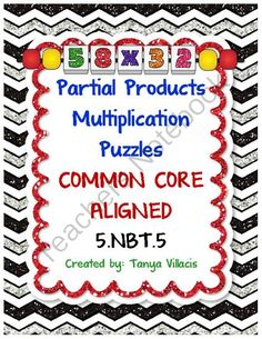 COMMON CORE ALIGNED - 5.NBT.5 - Fluently multiply multi-digit whole numbers  This purchase contains 30 puzzles where students gain practice in breaking down 2 digit x 2 digit and 3 digit x 2 digit multiplication problems into partial products. This activi