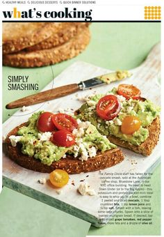 Avocado Smash! From Better Homes and Gardens magazine! Yummy!