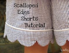 sewVery: Scalloped Edge Shorts Tutorial
