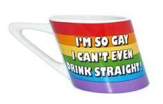 I'm So Gay, I Can't Even Drink Straight -  Rainbow LGBT Gifts Gay & Lesbian - 14oz Slanted Coffee Mug