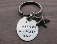 It matters to this one keychain, starfish poem, hand made, custom personalized gifts, social worker gift, teacher gift