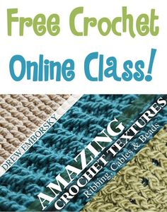 How to Crochet FREE Online Class!