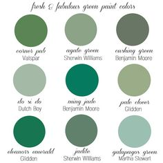 favorite green paint colors REALLY LIKE THESE