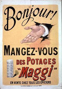 """¤ Charles Verneau. Mangez-vous des Potages """"Maggi"""" en vente chez tous les épiciers"""