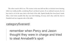 as if anyone but Annabeth would be the leader