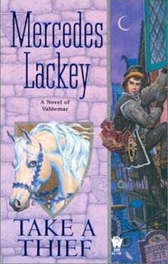 Take a Thief (Heralds of Valdemar, #5) by Mercedes Lackey
