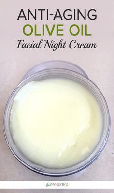 DIY Anti-Aging Olive Oil Facial Night Cream DIY Anti-Aging Olive Oil Facial Night CreamPost 30 years of age, every woman realizes the need of a good anti-aging face cream. In today's s Best Anti Aging Creams, Anti Aging Tips, Anti Aging Skin Care, Anti Aging Face Mask, Anti Aging Facial, Anti Aging Moisturizer, Facial Cleanser, Creme Anti Rides, Creme Anti Age