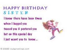 Funny Birthday Quotes for Sister Increíble Funny Sister Quotes Sister Birthday Wishes Funny, Happy Birthday Sister Funny, Birthday Quotes For Me, Happy Birthday Wishes Quotes, Birthday Wishes For Myself, Happy Quotes, Funny Birthday, Birthday Stuff, Birthday Cards