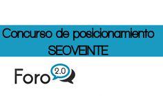SEOVEINTE - ¿Estas preparado para ganar el Concurso SEO de Foro 2.0? Pagina Oficial del Concurso! | Noticias, Articulos y Notas de Prensa + Difusion SEO