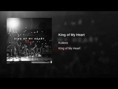 King of My Heart - YouTube