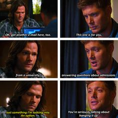 """""""I'm not talking about anything, Dean.  I'm just looking at options.""""    (set of gifs) This broke my heart into a thousand tiny pieces."""