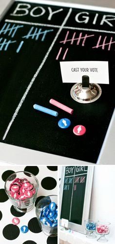 Yippee Gender Reveal Party. Invite your guest to record their vote on chalkboard and pin the corresponding boy or girl button to reflect their votes. To highlight this party, you can ask guest to take part in this game by suggesting names for boys or girls, read the names loudly so everyone get a big kick out of it.