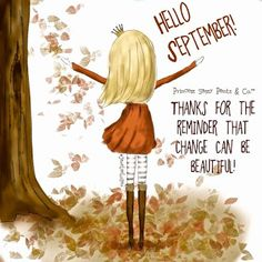 Welcome September Quotes Images Hello September Quotes, Hallo September, Welcome September, September Quotes Autumn, Sweet September, September 22, Vintage Frases, Sassy Pants, Mabon