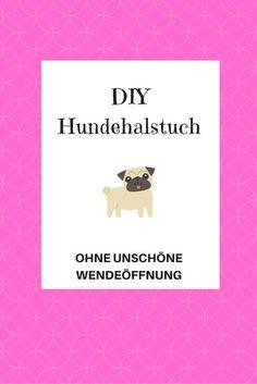 Klasse Anleitung für ein #DIY Halstuch für #Hunde ohne unschöne Wendeöffnung.