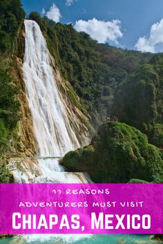 Chiapas, Mexico - A land full of waterfalls, adventures, and smiles. Come see the beauty of this yet-to-be discovered Mexican State.